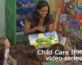 State Scientists Create �Green� Videos to Tackle Pests in Child Care Centers