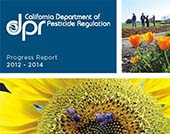 Cover of California Department of Pesticide Regulation Progress Report, 2012 - 2014