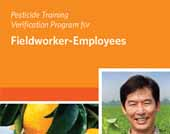 Updated compliance assistance brochures for employers and field workers (available in English and Spanish).